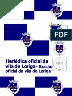 Doutor de Albarda Augusto Moura Brito - História do Brasão de Loriga