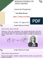 Aula 05 - Fenômenos de Transporte 1 - Dinâmica Dos Fluidos