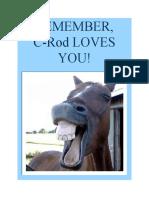 C-Rod Loves You
