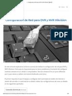 ▷ Configuración de Red para DVR y NVR Hikvision【2019】.pdf