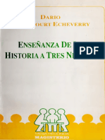Betancourt Echeverry Darios. La Enseñanza de La Historia a Tres Niveles.