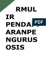 Formulir Pendaftaranpengurus Osis