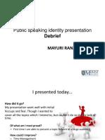 Mayuri Presentation#1 Debrief