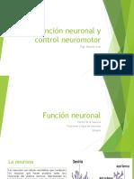 Función Neuronal y Control Neuromotor