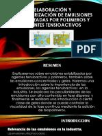 ELABORACIÓN Y CARACTERIZACIÓN DE EMULSIONES ESTABILIZADAS POR POLIMEROS.pptx