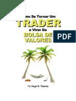 Como Se Tornar Um Trader e Viver Da Bolsa de Valores(1)