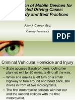 Distracted Driving Cases - Case Study and Best Practices
