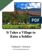 It Takes a Village to Raise a Soldier