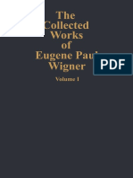 (the Collected Works of Eugene Paul Wigner a _ 1) Jagdish Mehra (Auth.), Arthur S. Wightman (Eds.) - The Collected Works of Eugene Paul Wigner_ Part A_ the Scientific Papers-Springer-Verlag Berlin Hei