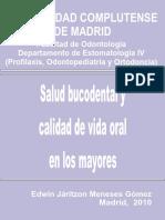 Salud Bucodental y Calidad de Vida Oral en Los Mayores