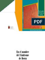 268-Texto Completo 1 En el nombre del s_ndrome de Down_ Vida y reflexiones de una luchadora Paloma Garc_a-Sicilia Montero.pdf