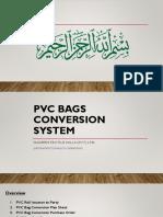 Pvc Conversion System