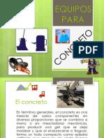 EQUIPOS DE CONCRETO.pptx