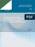 Martín Becerra Guillermo Mastrini - La convergencia de medios, telecomunicaciones e internet en la perspectiva de la competencia