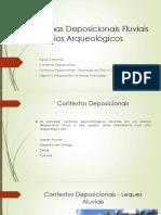 Sistemas Deposicionais Fluviais Em Sítios Arqueológicos