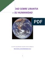 La Verdad Sobre Urantia y Su Humanidad..