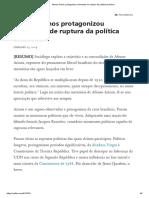 Afonso Arinos Protagonizou Momentos de Ruptura Da Política Brasileira