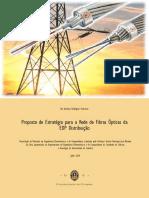Proposta de Estrategia Para a Rede de Fibras Opticas Da EDP Distribuicao