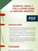 Influencia Visual y Háptica Latente Sobre La Memoría Implícita
