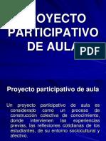 PROYECTOS_PARTICIPATIVOS_DE_AULA.ppt
