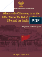 What Are the Chinese Up to on the Other Side of the Indian Borders in Tibet 0
