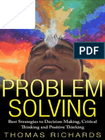 Problem Solving_ Best Strategies to Decision Making, Critical Thinking and Positive Thinking ( PDFDrive.com ).pdf