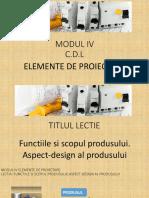 4.Functiile Si Scopul Produsului_aspect-Design Al Produsului