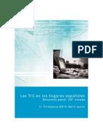 Las TIC en los hogares españoles. Encuesta panel 28º oleada ABRIL-JUNIO10 (Ministerio de Industria. Plan Avanza 2)