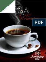 Libro. El Cafe y Sus Momentos