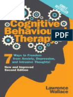 Cognitive Behavioral Therapy_ 7 Ways to Freedom From Anxiety, Depression, And Intrusive Thoughts (Happiness is a Trainable, Attainable Skill! Book 1)