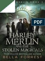 Harley Merlin 3_ Harley Merlin and the Stolen Magicals
