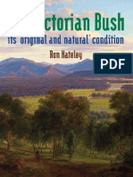The Victorian Bush - Its 'Original and Natural' Condition - Ron Hateley