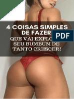 4 Coisas Simples De Fazer Para Explodir Seu Bumbum De Tanto Crescer! Garantido!.pdf