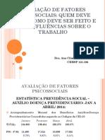 Avaliação de fatores psicossociais - quem deve fazer, como deve ser feito e suas influencias sobre o trabalho_Dra.Ana Claudia Fávero.pdf