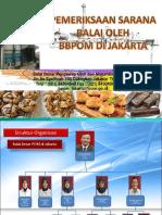 Pemeriksaan Sarana Produksi Oleh BPOM