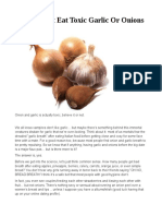 Why not to eat garlic or onions (potentially toxic)