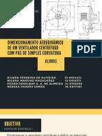 Dimensionamento Aerodinâmico de Um Ventilador Centrífugo Com Pás de Simples Curvatura