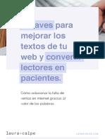 3-CLAVES-PARA-MEJORAR-LOS-TEXTOS-DE-TU-WEB-Y-CONVERTIR-LECTORES-EN-PACIENTES_Laura_Calpe_Berdiel.pdf