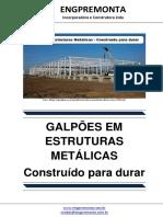 Galpões Em Estruturas Metálicas - Construído Para Durar