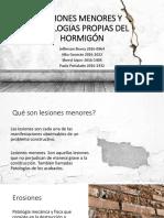 Lesiones Menores y Patologias Propias Del Hormigón