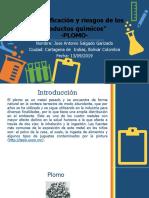 """Presentación """"Identificación y Riesgos de Los Productos Químicos"""" - PLOMO"""