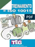 ROI + INVESTIMENTO = ISO 10015
