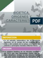 BIOETICA, ORIGENES Y CARACTERISTICAS.pptx