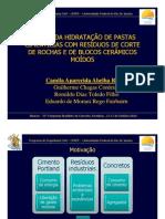 ESTUDO DA HIDRATAÇÃO DE PASTAS CIMENTÍCIAS COM RESÍDUOS DE CORTE DE ROCHAS E DE BLOCOS CERÂMICOS MOÍDOS