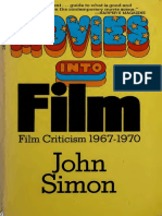 Movies Into Film _ Film Criticism, 1967-1970 - Simon, John Ivan