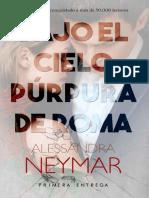 Bajo el cielo purpura de Roma- Alessandra Neymar.pdf