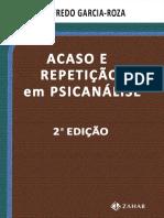 361544348-Acaso-e-Repeticao-em-Psicanalise-Luiz-Alfredo-Garcia-Roza-pdf.pdf