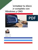 Cómo Formatear Tu Disco Duro Por Completo Con Windows y CMD