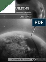 Chris J. Peake - Worldbuilding Manual de creación de Mundos Imaginarios.pdf