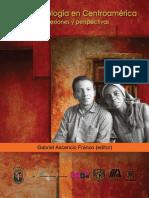 Grabiel Ascensio Franco (Editor). La antropología en Centroamérica. Reflexiones y perspectivas.